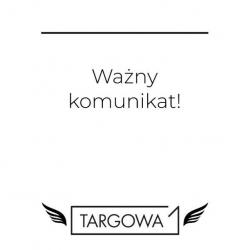🔴 Z przyczyn technicznych sklep stacjonarny Targowa1 będzie nieczynny do odwołania.  👉 Zapraszamy na zakupy online! www.targowa1.pl